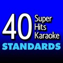 B The Star - 40 super hits karaoke: standards