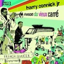Harry Connick Jr - Connick on piano /vol.3 : chanson du vieux carre