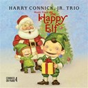 Harry Connick Jr - Music from the happy elf - harry connick, jr. trio
