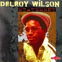 Delroy Wilson - Statement