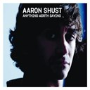 Aaron Shust - Anything worth saying