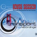 Case Woo / Chris Lum / D'layna / Dj Mfr / Franky Boissy / Jay-J / Julius Papp / Leo Potela / Mello / Mr.o / Nathan G., Rudy Present Tuff / Vincent Kwok - Transport recordings - house session