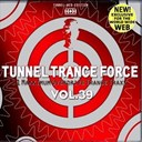 4 Strings / Above / André Visior / Beyond / Cloudchaser / Crusader / D-Jean-D / Dusterix / Final / Kleekamp / Lillberg / Luuk Van Gold / Mellomaniacs / Prestige / Randy Katana / Satellite / Sylas / Synergy - Tunnel trance force vol. 39 part 2