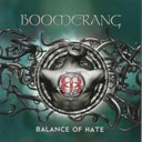 Boomerang - Balance of hate