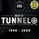 Accuface / Arrakis / Divino / Dj Dean / Dj Mirko Milano / Dj Sakin / Dj Shoko / Dj Yanny / Dr. Ouzo / Gigi D'agostino / Gollum / Hennes, Cold / Jfs / Mauro Picotto / Smp Pres. Dj T-Kay / The Paragod / Yakooza - Best of tunnel 1998-2000 (web edition)