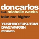 Don Carlos - Take me higher