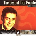 Tito Puente - The best of tito puente and his orchestra