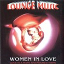 Bruno De Filippi / Buddy Hamilton / George Saxon / Mario Battaini / Pablo / Paco Aranjuez / Papa Burlington / The Guitar Brothers - Lounge music: women in love