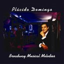 Plácido Domingo - Broadway musical melodies