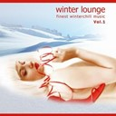 Catchy Tongue / Klangkraftwelten / Klangstein / Minus Blue / Minuspol / Mr.steep / Patrick Marsh / Tonit / Urania Man - Winterlounge vol.1 - finest winterchill music