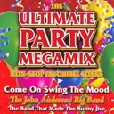 The John Anderson Big Band - The ultimate party megamix - non-stop favourite songs