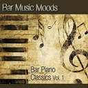 Atlantic Five Jazz Band - Bar music moods - bar piano classics vol. 1
