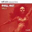 Belladonna / Black / Cybophonia / Dust / Gazzara / Les Brown / Ltj X-Perience / Ohm Guru / Sarah-Jane Morris / Science Force / Skin 4 - Café Noir Musique Pour Bistrots  - Chill Out  2