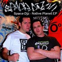 Space Dj'z - Native planet ep