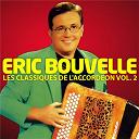 Eric Bouvelle - Les classiques de l'accordéon vol. 2