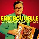 Eric Bouvelle - Les Classiques De L'Accordéon Vol. 7