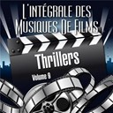 L'intégrale Des Musiques De Films - Vol. 9 : Thrillers