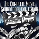 The Complete Movie Soundtrack Collection - Vol. 2 : romantic movies