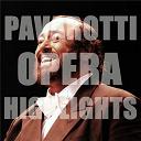 Luciano Pavarotti - Pavarotti opera highlights