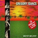 Gregory Isaacs - Greatest and latest