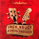 Jack Bruce / Robin Trower - Seven moons live