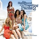 Rachel Portman - The sisterhood of the traveling pants 2