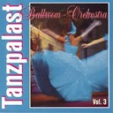 Ballroom Orchestra - Tanzpalast vol. 3