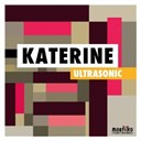 Katerine - Ultrasonic