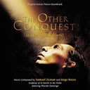 Jean-Sébastien Bach / Jorge Reyes / Plácido Domingo / Samuel Zyman / The Other Conquest - The other conquest