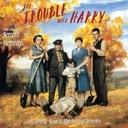Bernard Herrmann / Joel Mc Neely / Royal Scottish National Orchestra And Chorus - The trouble with harry