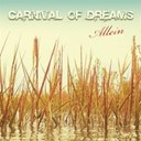 Carnival Of Dreams - Allein