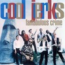Cool Jerks - Fantabulous crime