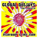 Global Deejays - Everybody´s free (2009 rework) - taken from superstar recordings