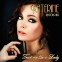 Katerine - Treat me like a lady