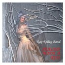 Ray Kelley Band - Sealed with a kiss