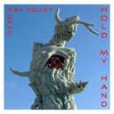 Ray Kelley Band - Hold my hand