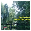 Ray Kelley Band - Peaceful easy feeling