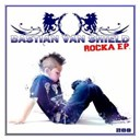 Bastian Van Shield - Rocka e.p.