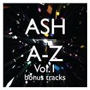 Ash - A-z (vol. 1 bonus tracks)