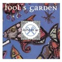 Fools Garden - Dish of the day