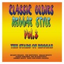 Audrey Scott / Classic Oldies / Dave & Ansel Collins / Delroy Wilson / Jackie Edwards / Reggae-Style / Sugar Minott / The Blackstones / The Heptones - Classic oldies - reggae-style (vol. 2)