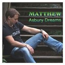 Matthew - Asbury dreams