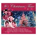 Bing Crosby / Dean Martin / Doris Day / Eartha Kitt / Ella Fitgerald / Frank Sinatra / Gene Autry / Glenn Miller / Harry Belafonte / It's Christmas Time / Jim Reeve / John Denver / Johnny Cash / Louis Armstrong / Mahalia Jackson / Nat King Cole / Peggy Lee / Rosemary Clooney / The Weavers - It's christmas time