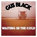 Gus Black - Waiting in the cold