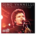 Gino Vannelli / The Metropole Orchestra - The north sea jazz festival 2002
