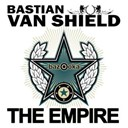 Bastian Van Shield - The empire