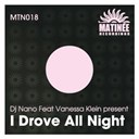 Dj Nano - I drove all night (feat. vanessa klein)
