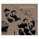 Andreya Triana / Bodi Bill / Carmen Lundy / Coming Home By Jazzanova / Country Comfort / Daz-I-Kue / Enawadan / Extended Spirit / Finn Silver / John Davis / Joyce / Junip / Rachel Sweet / Steve Kuhn / Studnitzky / The Monster Orchestra / Thief / Tracey Ullman / Tutti Moreno - Coming home by jazzanova