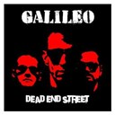 Galileo - Dead end street (re-release)