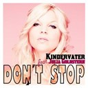 Kindervater - Don't stop (feat. julia goldstern)